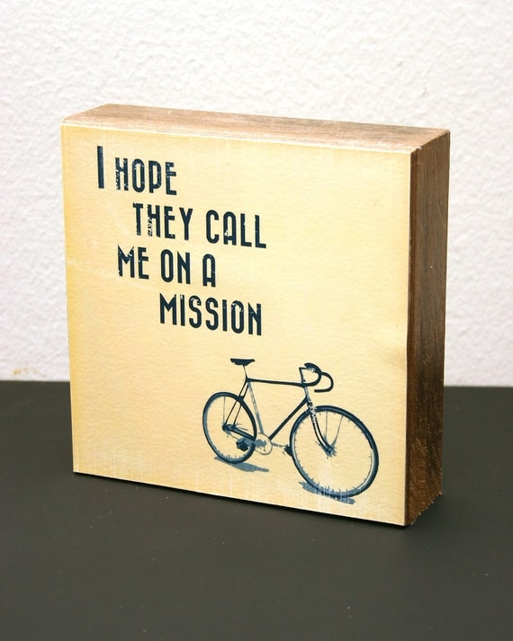 I Hope They Call Me on a Mission 6x6 Wood Block LDS Mormon