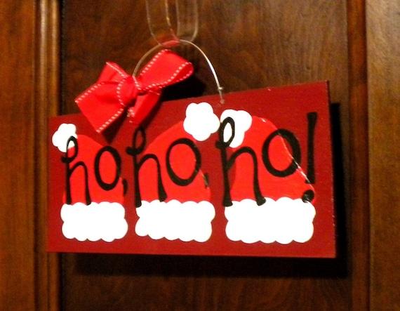 3 DOLLAR SALE Ho Ho Ho Sign Santa Hat Christmas Sign as is