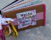 Write Your Own Story, An Art Journal, Antique Lace, Vintage Ephemera, Lots of Inspiration to Get You Started