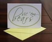 Sic 'Em Bears Card