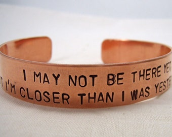 Copper quote better person closer to perfection cuff bracelet