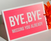 Bye Bye - Greetings Card
