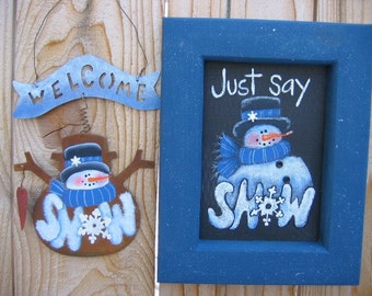 Just Say Snow Snowman Sign, Tole Painting Pattern, DIY, Instructional Pattern for Painting, Snowman, Winter, Snow, Winter Sign,Folk Art Sign