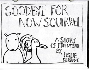 Goodbye For Now Squirrel