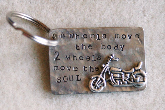 Hand Stamped Motorcycle Keyring - 4 Wheels Move The Body 2 Wheel Move The Soul By Inspired Jewelry Designs