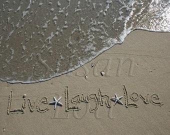 Live Laugh Love Beach Writing printed fine art photo 5x7 or 8x10