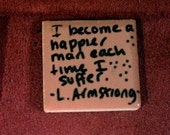 Lance Armstrong quote Tiny Magnet