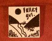 Valley Girl Tiny Magnet