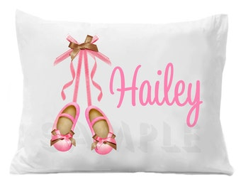 Dance Pillow Case Ballet Shoes Dance Pillow Case Personalized