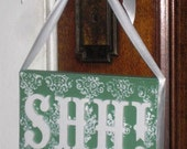 Shh In Session- Spa,Salon,Massage,Aesthetician,Therapist Door Sign hanger