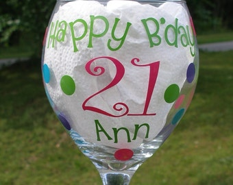 Wine Glass Personalized for that Milestone Birthday-21st, 30th, 40th, 50th etc.