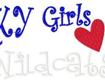 Kentucky Girls Love Wildcats Machine Embroidery Design 5 by 7 // Joyful Stitches