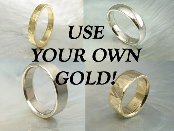 custom wedding band / stacking ring using your own reclaimed, recycled gold