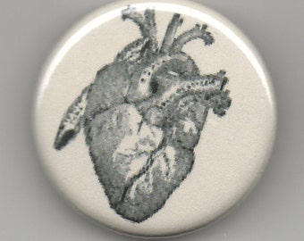 Oh You Got to Have Heart  1.25 inch Button