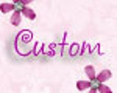 Custom Order for Shannon Wilt