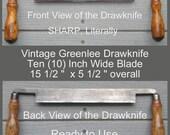 Antique Drawknife Greenlee 10 inch blade