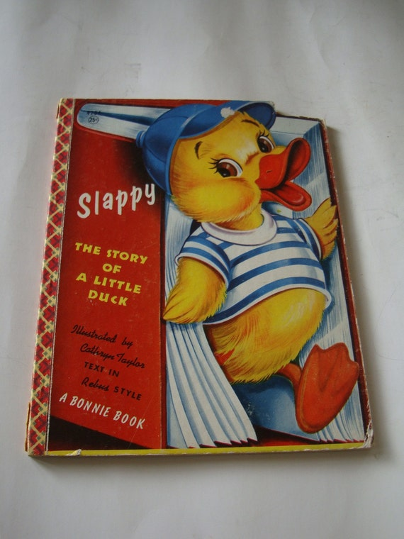 Vintage Child's Book Slappy The Story Of A Little Duck 1955 A Bonnie Book