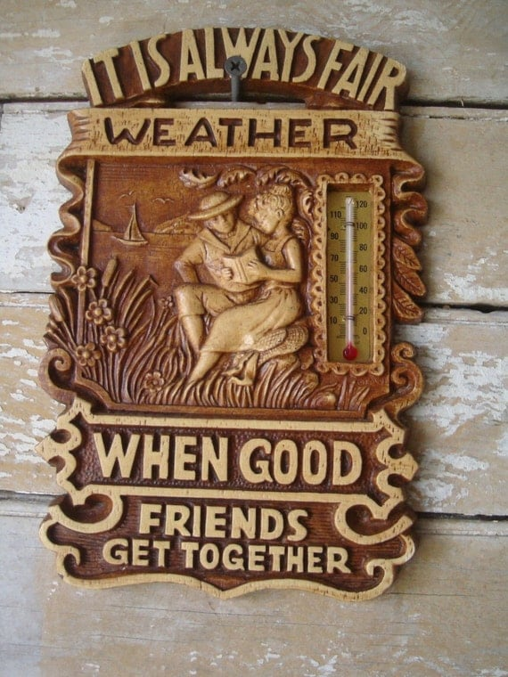 Vintage Plaque AnThermometer Lovely Shabby Chic Piece Friends