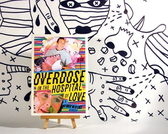 Overdose In The Hospital Of Love DVD-R - independent, underground, psychotronic, outsider art cult movie