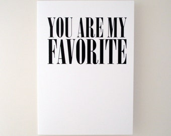 you are my favorite greeting card - black