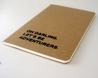 Oh Darling, Let's Be Adventurers Notebook - Black - Screen Printed - Cahier - Moleskine