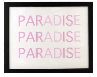 SALE HALF OFF paris is paradise screen printed poster - pink and pink