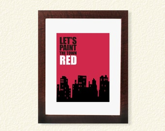 Paint the Town Red Wall Art Printable - 8x10 - Digital Poster Print Typography Home Room Decor Interior Design City Scape Urban Skyline
