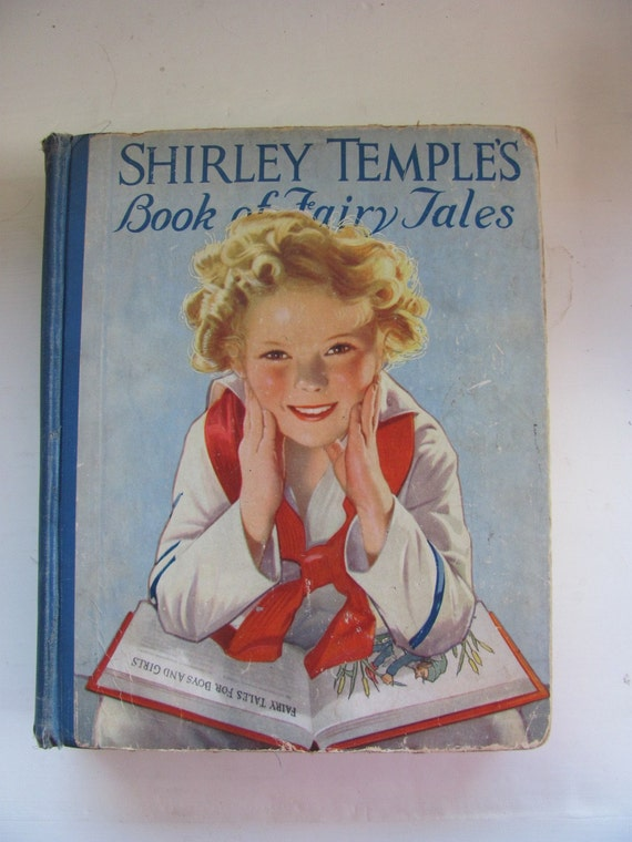 Vintage RARE 1936 book Shirley Temple's Book of Fairy Tales