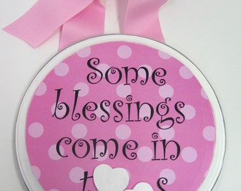 Twin Girls Wall Plaque-Some Blessings Come in Twos