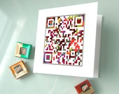 Valentine card - All you need is love or personalized message for an additional 3 dollars - marry me card, love card - QR code art