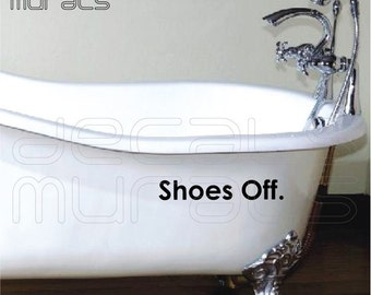 Wall decal SHOES OFF Vinyl lettering - Art tickers decor by Decals Murals
