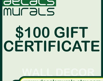 Etsy GIFT CERTIFICATE from Decals Murals.  Wall Decals Decor - 100 Dollars
