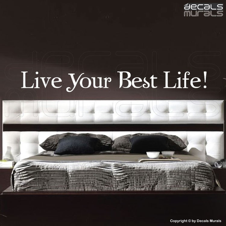 Wall Decals Live Your Best Life Quote Vinyl By Decalsmurals