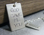 god gave me you hand stamped sterling rectangle pendant and date charm for him - PureRoxFaith