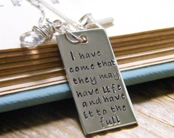 John 10:10 I have come... quote pendant sterling silver necklace with cross and white topaz gem bead
