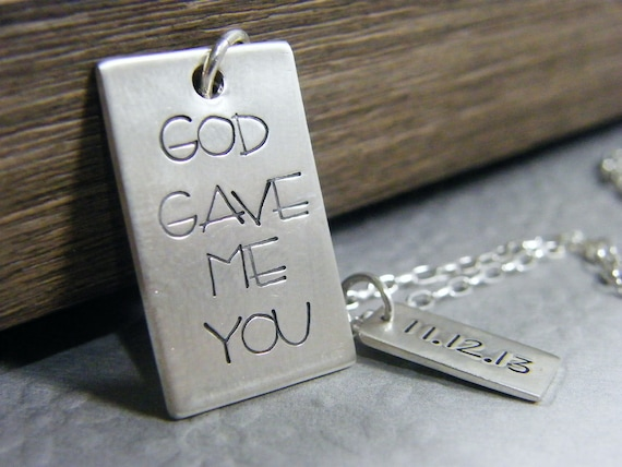 god gave me you hand stamped sterling rectangle pendant and date charm for him