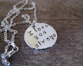 I Love You Always Pendant in Sterling Silver - Great Gift for Mom, Grandma, Aunt, Best Friend