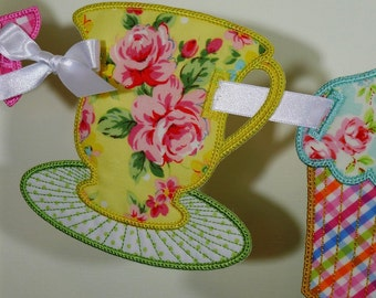 Teatime Banner In The Hoop Project Machine Embroidery Design Applique Patterns all done ITH 2 variations Teacup and Saucer and Cupcake