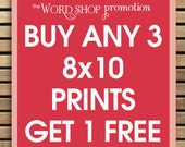 PROMOTION Buy Any 8x10 Prints and Get 1-8x10 Print Free (theWordShop Promotion)