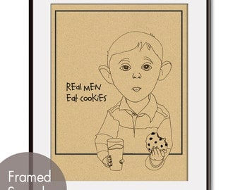 Real Men Eat Cookies - ART Print (As Featured on HGTV)  (Featured on Tac Board) Buy 3 Get One Free
