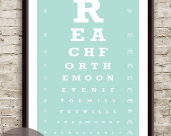 Reach for the Moon. Even if you miss you'll land amongst the Stars (Eye Chart) 13x19 Print (Featured in Duck Egg) Buy 3 Get One Free