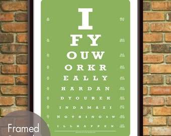 If You Work Really Hard and You're Kind Amazing Things Will Happen (Conan Obrien Quote) (Eye Chart) ART Print (Featured in Grass Green)
