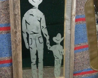 A Father's Love 10 x20 Barnwood framed etched glass mirror