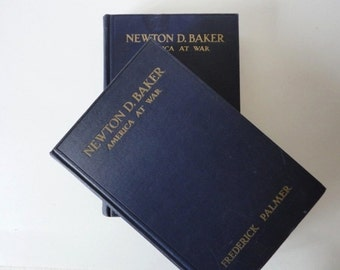 1931 Newton Baker America At War by Frederick Palmer - Volume I & II - Autographed Book and Letter - Lithographs - WWI