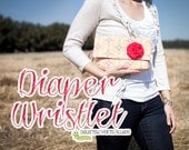 PDF Sewing Pattern - Diaper Wristlet - Instant Digital Download