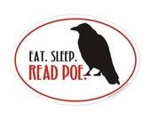 eat sleep read Poe sticker
