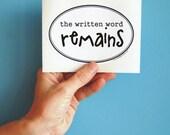 the written word remains bumper sticker