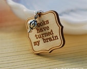 books have turned my brain necklace