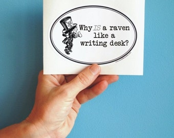 why is a raven like a writing desk oval sticker