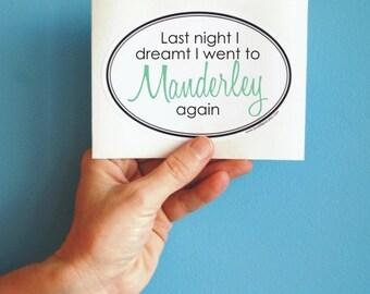 last night I dreamt I went to Manderley oval sticker